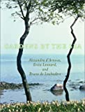 Gardens by the Sea by Alexandra D'Arnoux (2002-12-10)
