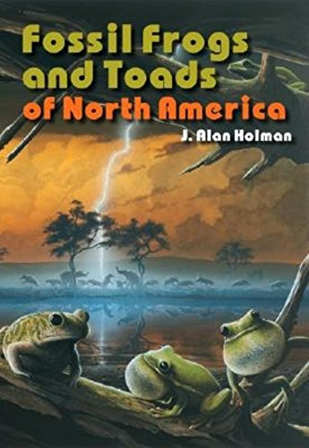 Fossil Frogs and Toads of North America (Life of the Past)