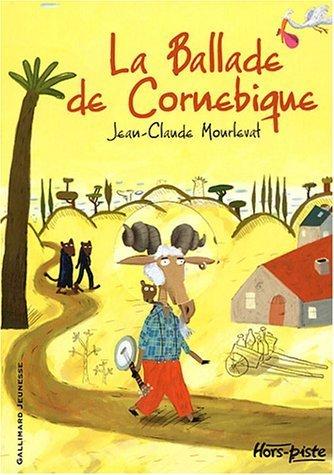La Ballade de Cornebique de Mourlevat,Jean-Claude (2003) Broché