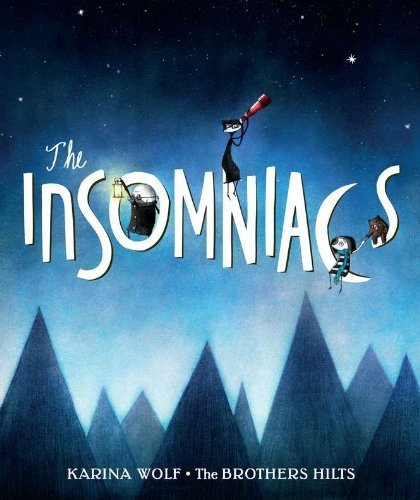 The Insomniacs by Karina Wolf (2012-08-16)
