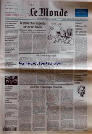monde-le-no-15627-du-23-04-1995-le-premier-tour-suspendu-au-vote-des-indecis-lattentat-doklahoma-cit