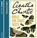 While the Light Lasts: Complete & Unabridged