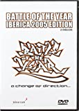 Battle Of The Year Iberica 2005 Edition [Import espagnol]