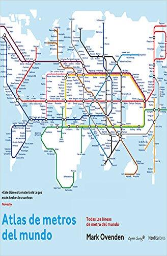 Atlas De Los Metros Del Mundo (Coedición Capitán Swing)