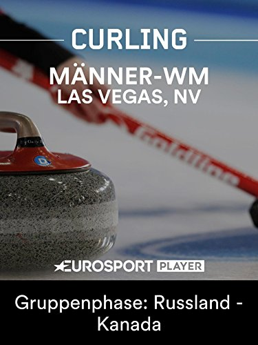 Curling: Männer-WM in Las Vegas (USA) - Gruppenphase: Russland - Kanada