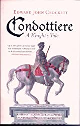 CONDOTTIERE: A Knight's Tale