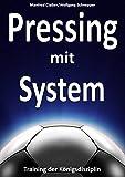 Pressing mit System: Training der Königsdisziplin