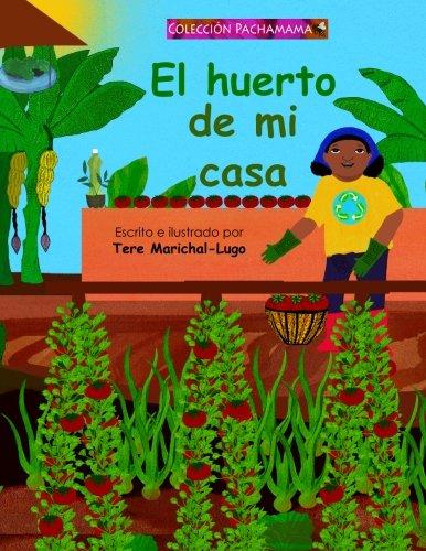 El huerto de mi casa por Tere Marichal-Lugo