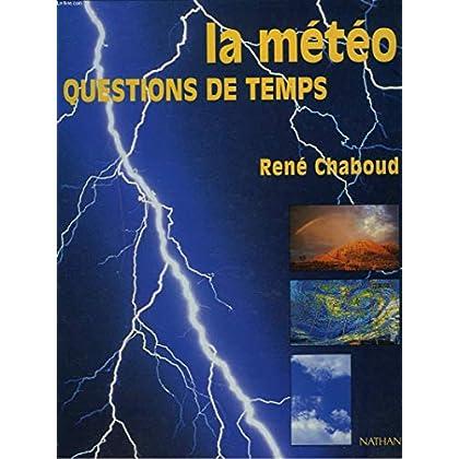 La météo, questions de temps, édition1996