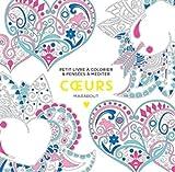 Le petit livre du coloriage Coeurs - Marabout - 30/05/2018