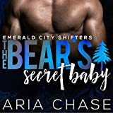 Bear's Secret Baby: Emerald City Shifters, Book 3