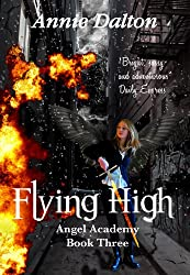 Flying High (Angel Academy Book 3)