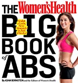 The Women's Health Big Book of Abs: Sculpt a Lean, Sexy Stomach and Your Hottest Body Ever--in Four Weeks