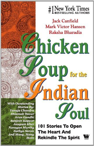 Chicken Soup for the Indian Soul by Jack Canfield (2008-04-01)