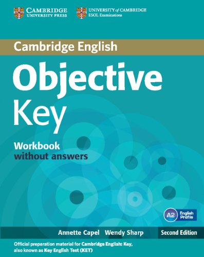 Objective Key 2nd Workbook without Answers por Annette Capel