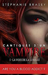 Cantiques d'un vampire (Chant 1): La Voix de la Lorelei