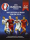 UEFA EURO 2016 FRANCE: Das offizielle Buch zur EM 2016: Spieler