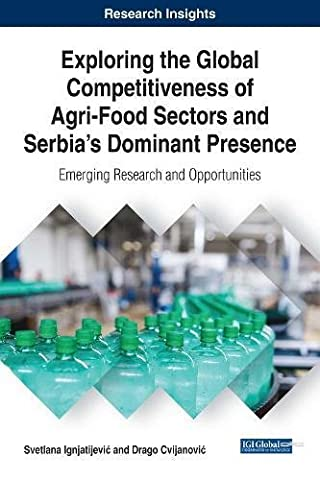 Exploring the Global Competitiveness of Agri-Food Sectors and Serbia's Dominant