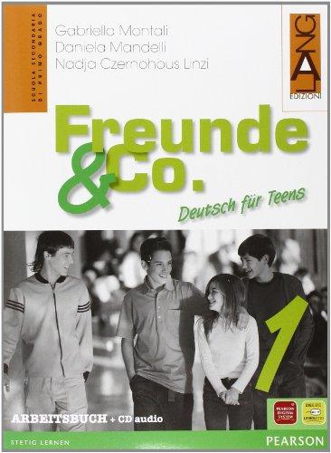 Freunde & Co. Arbeitsbuch. Per la Scuola media. Con CD-ROM: 1