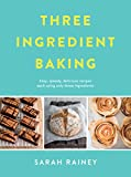 Three Ingredient Baking (English Edition)