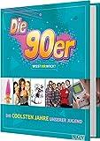 Die 90er! Wisst ihr noch?: Die coolsten Jahre unserer Jugend - Sabine Pinnau, Melanie Kiel