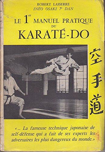 LE 1er MANUEL PRATIQUE DU KARATE DO Edition Originale de 1956