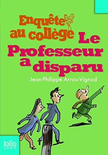 Enquête au collège (1) : Le professeur a disparu