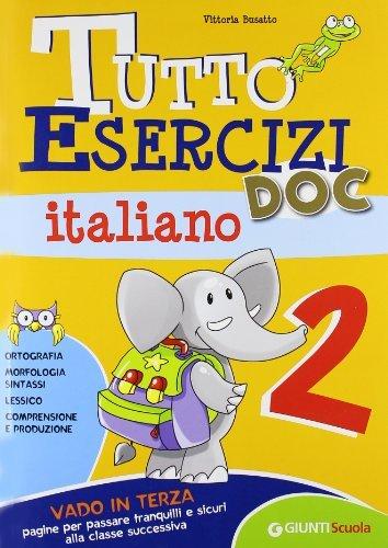 Tutto Esercizi DOC Italiano 2 by Vittoria Busatto (January 02,2009)