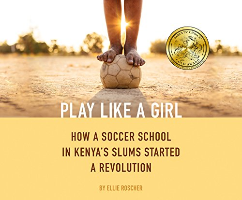 0f4c675292cd Play Like a Girl  How a Soccer School in Kenya s Slums Started a Revolution