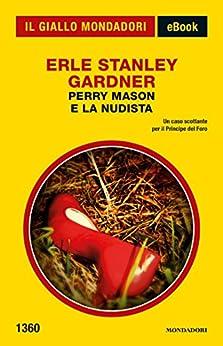 Perry Mason e la nudista (Il Giallo Mondadori) di [Gardner, Erle Stanley]