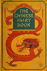 The Chinese Fairy Book (English Edition)