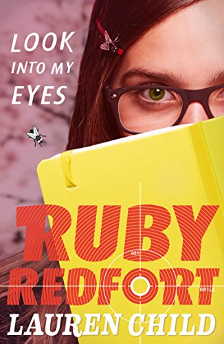 Look into My Eyes (Ruby Redfort, Book 1) por Lauren Child
