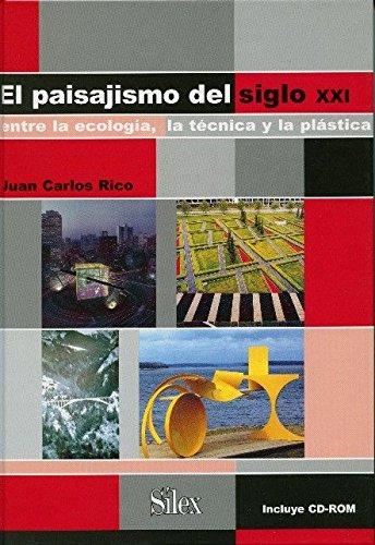 Paisajismo del siglo XXI: Entre la ecología, la técnica y la plástica (Museología Museografía)