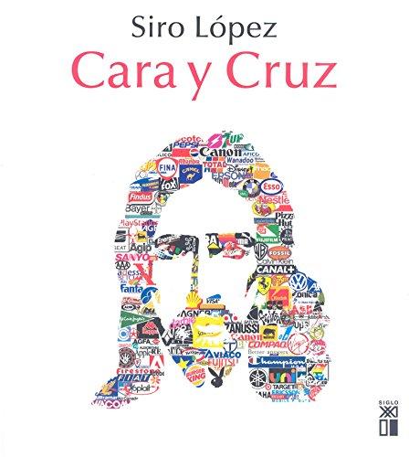 Cara y cruz por Siro López