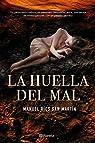 La huella del mal par Ríos San Martín