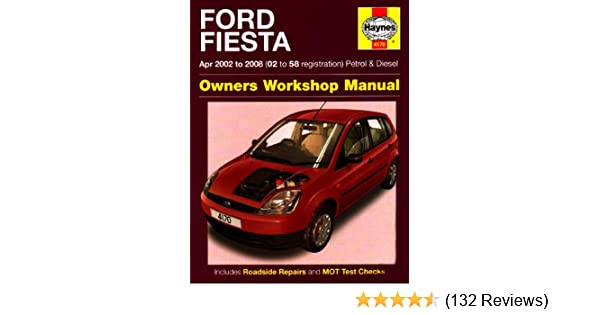 ford fiesta owners workshop manual 2002 to 2008 haynes service and rh amazon co uk haynes manual ford fiesta mk6 pdf haynes manual ford fiesta mk6 pdf