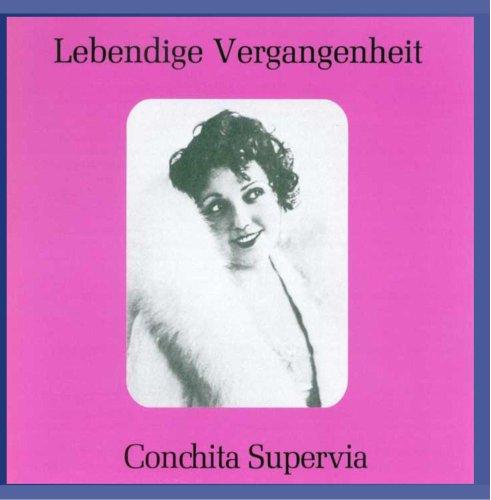 Conchita Supervia;Carmen;Hansel & Gretel;Les Noces De Figaro;Le Barbier De Sevil