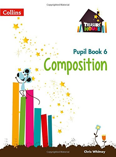 Composition Year 6 Pupil Book (Treasure House)