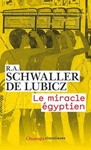 Le miracle égyptien par R-A Schwaller de Lubicz