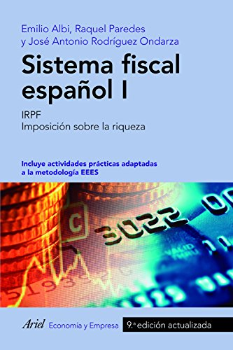 Sistema fiscal español I: IRPF. Imposición sobre la riqueza