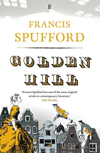Golden Hill by [Spufford, Francis]