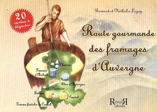 Route gourmande des fromages d'Auvergne