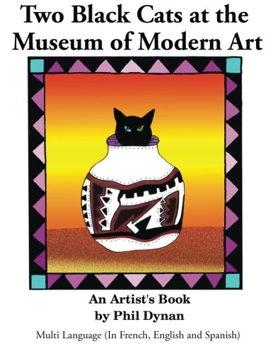 Two Black Cats at the Museum of Modern Art: Multi Language (In French, English and Spanish) por Phil Dynan
