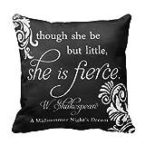 Fashion cap Decorative Cusion Case Shakespeare Quote: Little but Fierce Pillow Cover 18 x 18