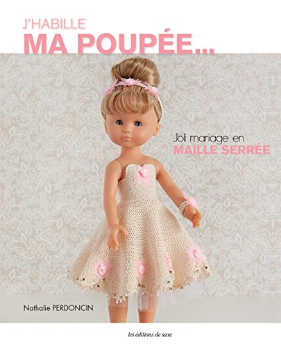 J'habille ma poupée : Joli mariage en maille serrée