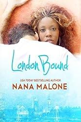 London Bound (Chase Brothers) (Volume 1) by Nana Malone (2014-03-03)