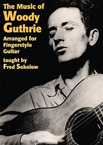 the-music-of-woody-guthrie-arranged-for-fingerstyle-guitar-dvd-uk-import