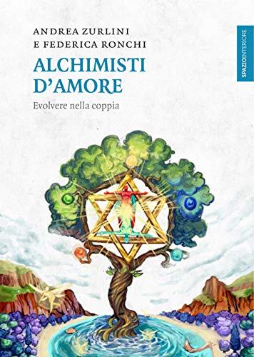 Alchimisti d'amore. Evolvere nella coppia (Lanterne) por Andrea Zurlini