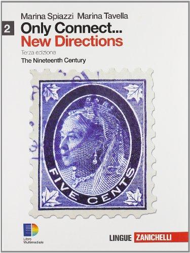 Only connect... new directions. Per le Scuole superiori. Con espansione online: 2