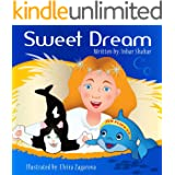Bedtime Stories: Sweet Dream (Anxiety in children and children relaxation books Book 2)